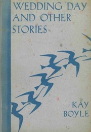 Wedding Day and Other Stories (Kay Boyle)