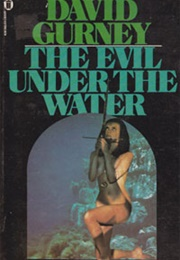 The Evil Under the Water (David Gurney)