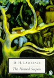 The Plumed Serpent (D.H. Lawrence)