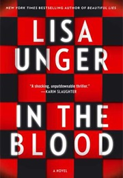 In the Blood (Lisa Unger)