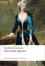 The Female Quixote (Charlotte Lennox)