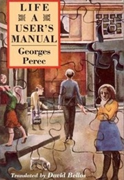 Life: A User's Manual (Georges Perec, Trans. David Bellos)