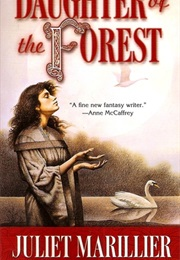 Daughter of the Forest (Juliet Marillier)