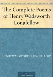 Longfellow's Complete Poems (Henry Wadsworth Longfellow)