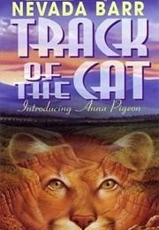 Track of the Cat (Nevada Barr)