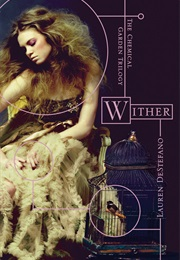 Wither (Lauren Destefano)