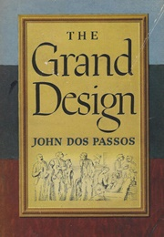 The Grand Design (John Dos Passos)