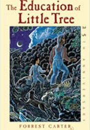 The Education of Little Tree (Forest Carter)