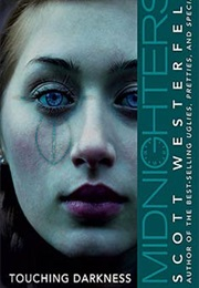 Touching Darkness (Scott Westerfeld)