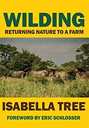 Wilding: The Return of Nature to a British Farm (Isabella Tree)