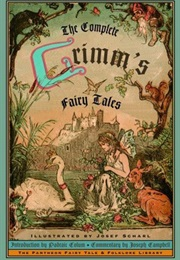 The Complete Grimm's Fairy Tales (Jacob & Wilhelm Grimm)