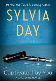Captivated by You (Sylvia Day)