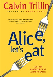 Alice, Let's Eat (Calvin Trillin)