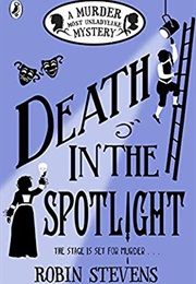 Death in the Spotlight (Robin Stevens)