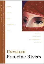 Unveiled (Francine Rivers)