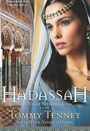 Hadassah: One Night With the King (Tommy Tenney)