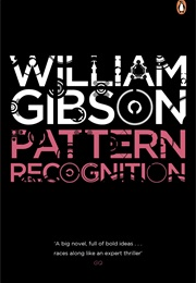 Pattern Recognition (William Gibson)