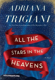 All the Stars in the Heavens (Trigiani)