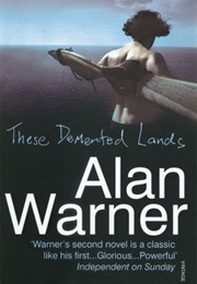 These Demented Lands (Alan Warner)