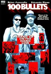100 Bullets Vol. #3: Hang Up on the Hang Low