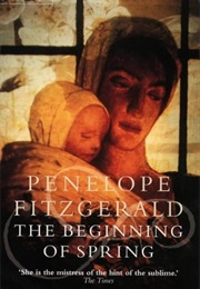 The Beginning of Spring (Penelope Fitzgerald)