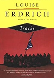 Tracks (Louise Erdrich)