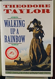 Walking Up a Rainbow (Theodore Taylor)