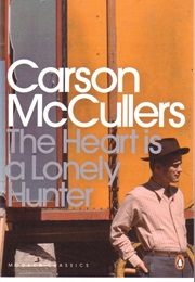 The Heart Is a Lonely Hunter (Carson McCullers)