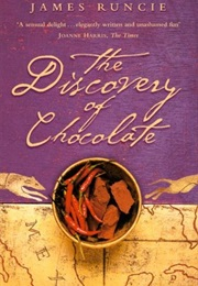 The Discovery of Chocolate (James Runcie)