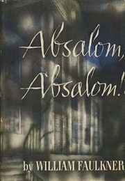 Absalom, Absalom! (William Faulkner)