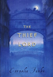 The Thief Lord (Cornelia Funke)