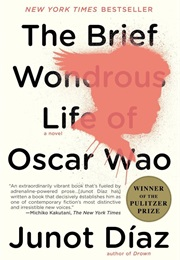 The Brief and Wondrous Life of Oscar Wao (Junot Díaz)