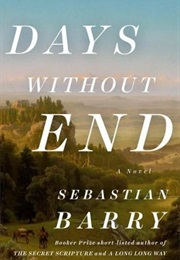 Days Without End (Sebastian Barry)