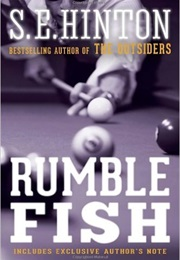 Rumble Fish (S.E. Hinton)