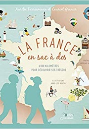 La France En Sac À Dos (Laurent Granier)