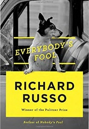 Everybody's Fool (Richard Russo)