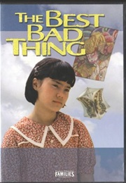 The Best Bad Thing (1997)