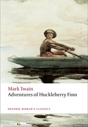 Adventures of Huckleberry Finn (Mark Twain)