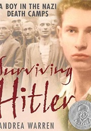 Surviving Hitler: A Boy in the Nazi Death Camps (Andrea Warren)