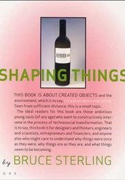 Shaping Things (Bruce Sterling)