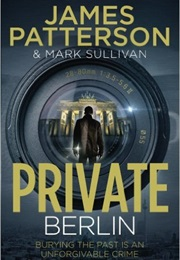 Private Berlin (James Patterson)
