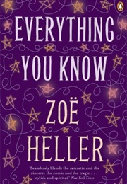 Everything You Know (Zoë Heller)