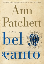 Bel Canto (Ann Patchett)