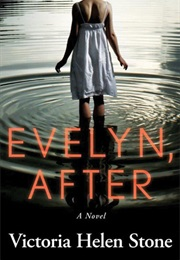 Evelyn, After (Victoria Helen Stone)