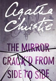 The Mirror Crack'd From Side to Side (Agatha Christie)