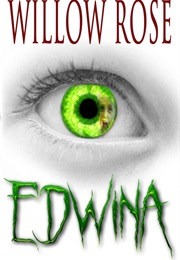 Edwina (Willow Rose)