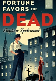 Fortune Favors the Dead (Stephen Spotswood)