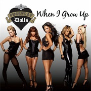 When I Grow Up - Pussycat Dolls