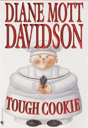 Tough Cookie (Diane Mott Davidson)