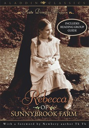 Rebecca of Sunnybrook Farm (Kate Douglas Wiggin)